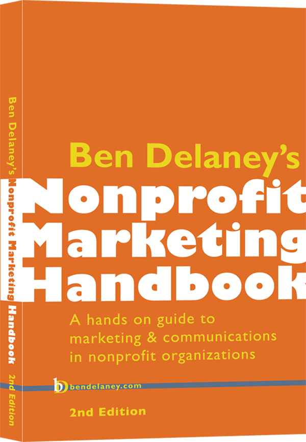 About the Second Edition - A lot has changed since 2014, when Ben Delaney's Nonprofit Marketing Handbook was first published.In the Second Edition, you will find information on Marketing Automation (chapter 5, Using Social Media Well), including a list of apps and websites that will help you get started using these powerful tools.You will also find a new chapter, Open in Case of Emergency, that offers tools and tips for dealing with communications during and after a crisis. This chapter includes detailed checklists and timelines to help manage communications in stressful times.The Second Edition also includes hundreds of updates, with all URLs tested and updated. This edition is also fully indexed.