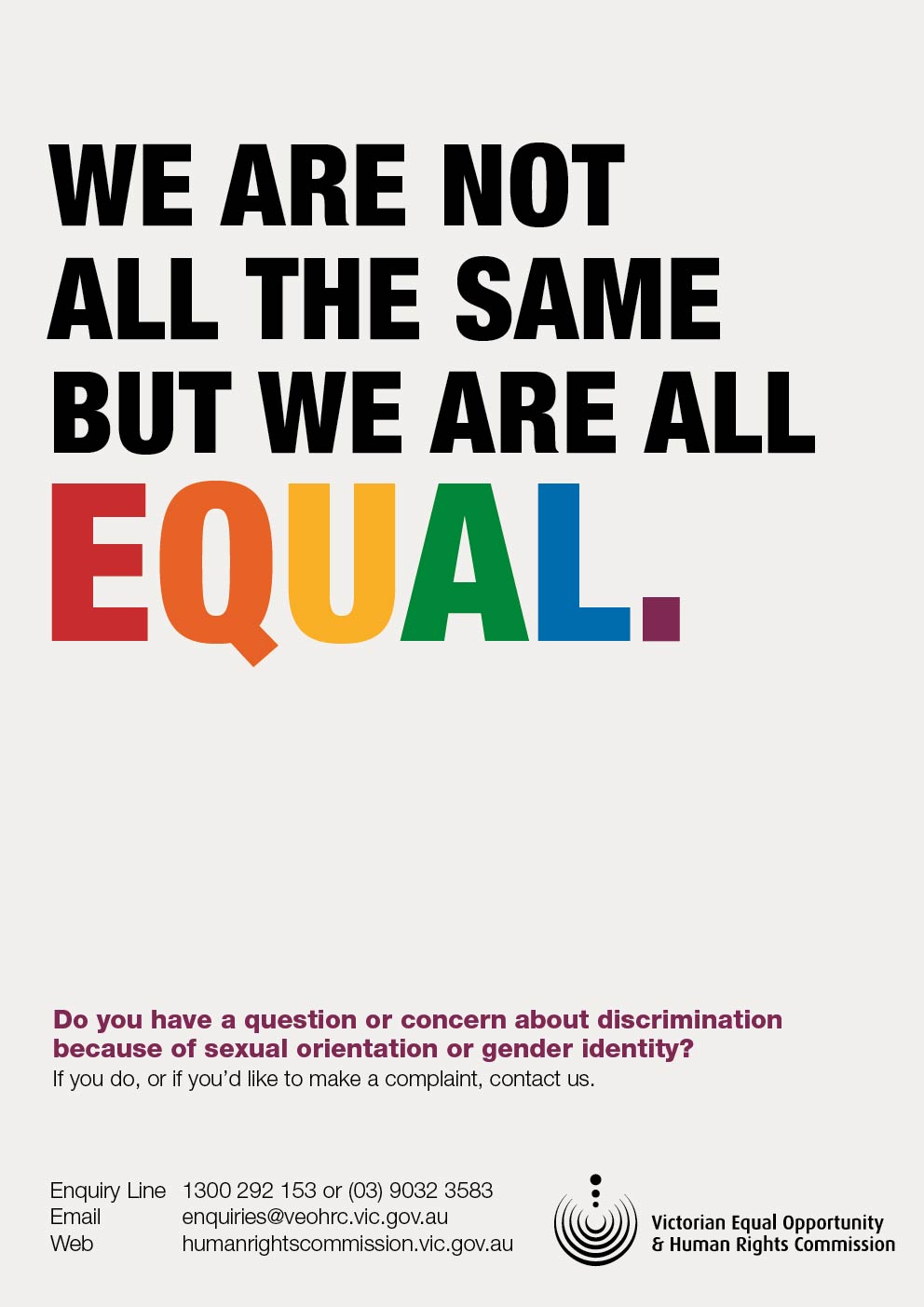 We are not all the same but we are all EQUAL