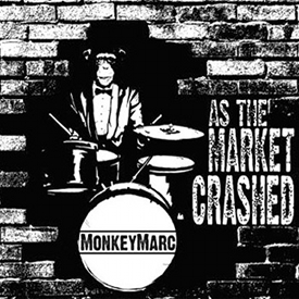 Monkey Marc - As the market crashed