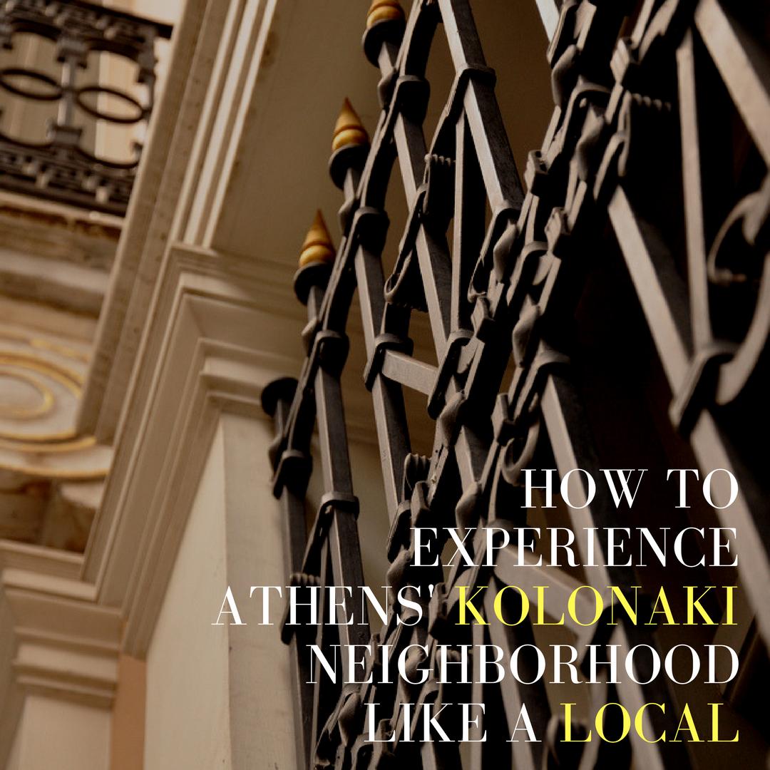 guide to kolonaki athens greece