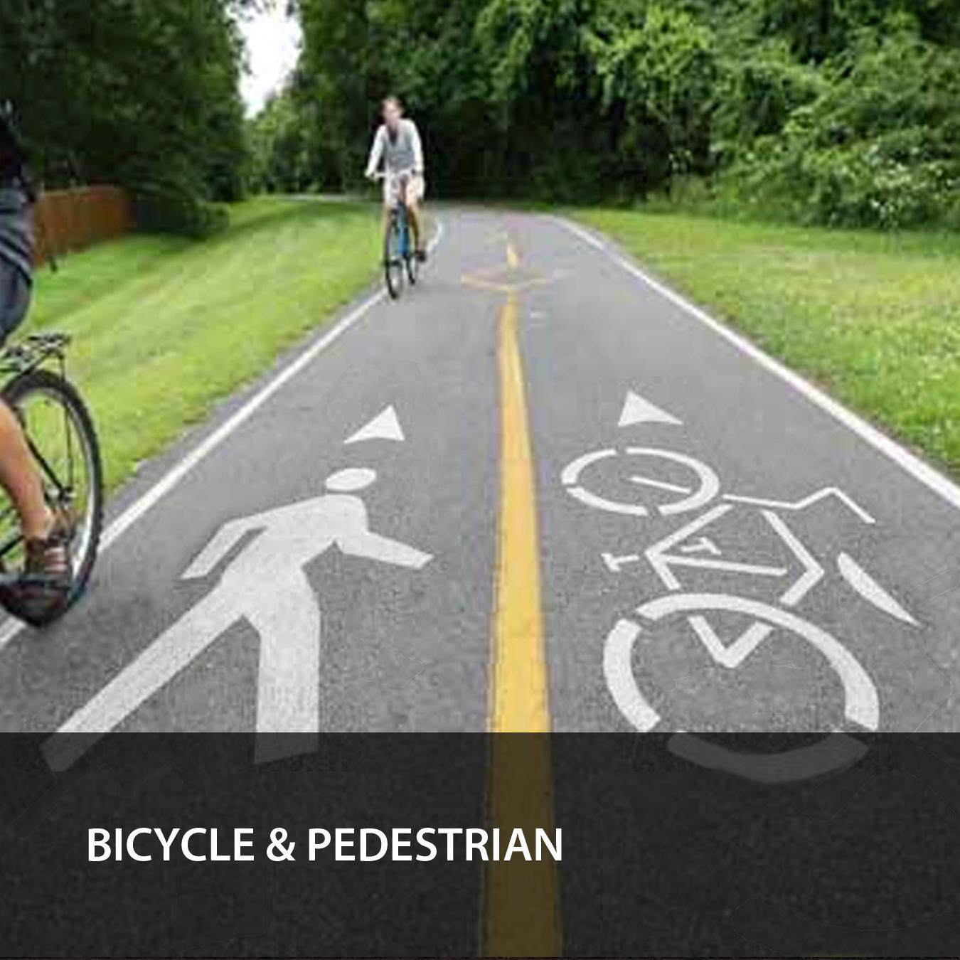 BICYCLE & PEDESTRIAN