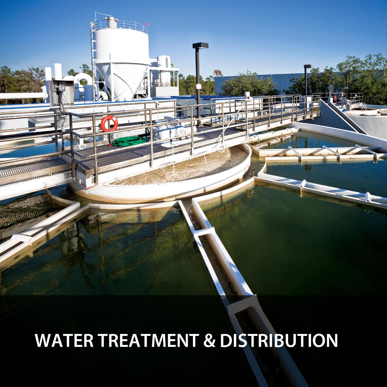 Water Treatment & Distribution