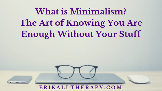 What is Minimalism?.png