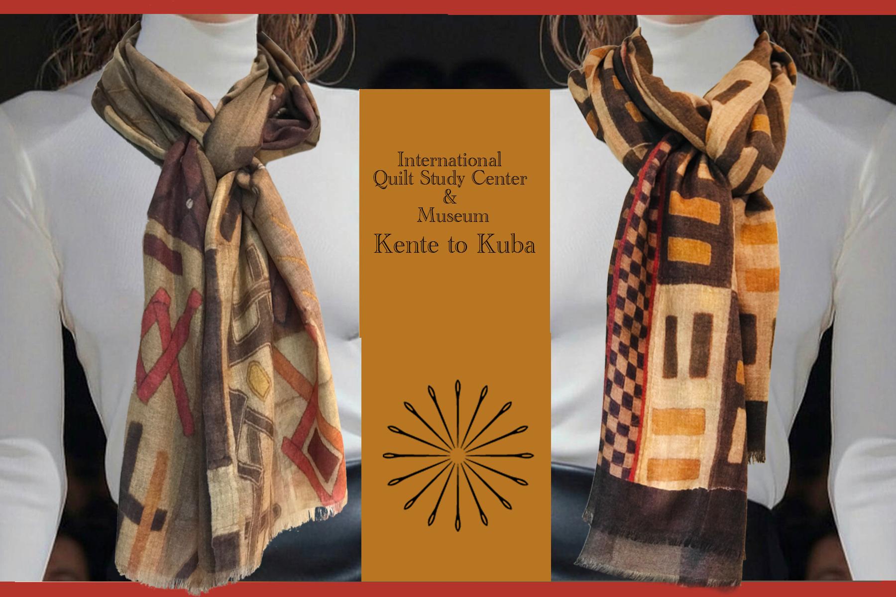 KENTE TO KUBA - INTERNATIONAL QUILT STUDY CENTER & MUSEUM