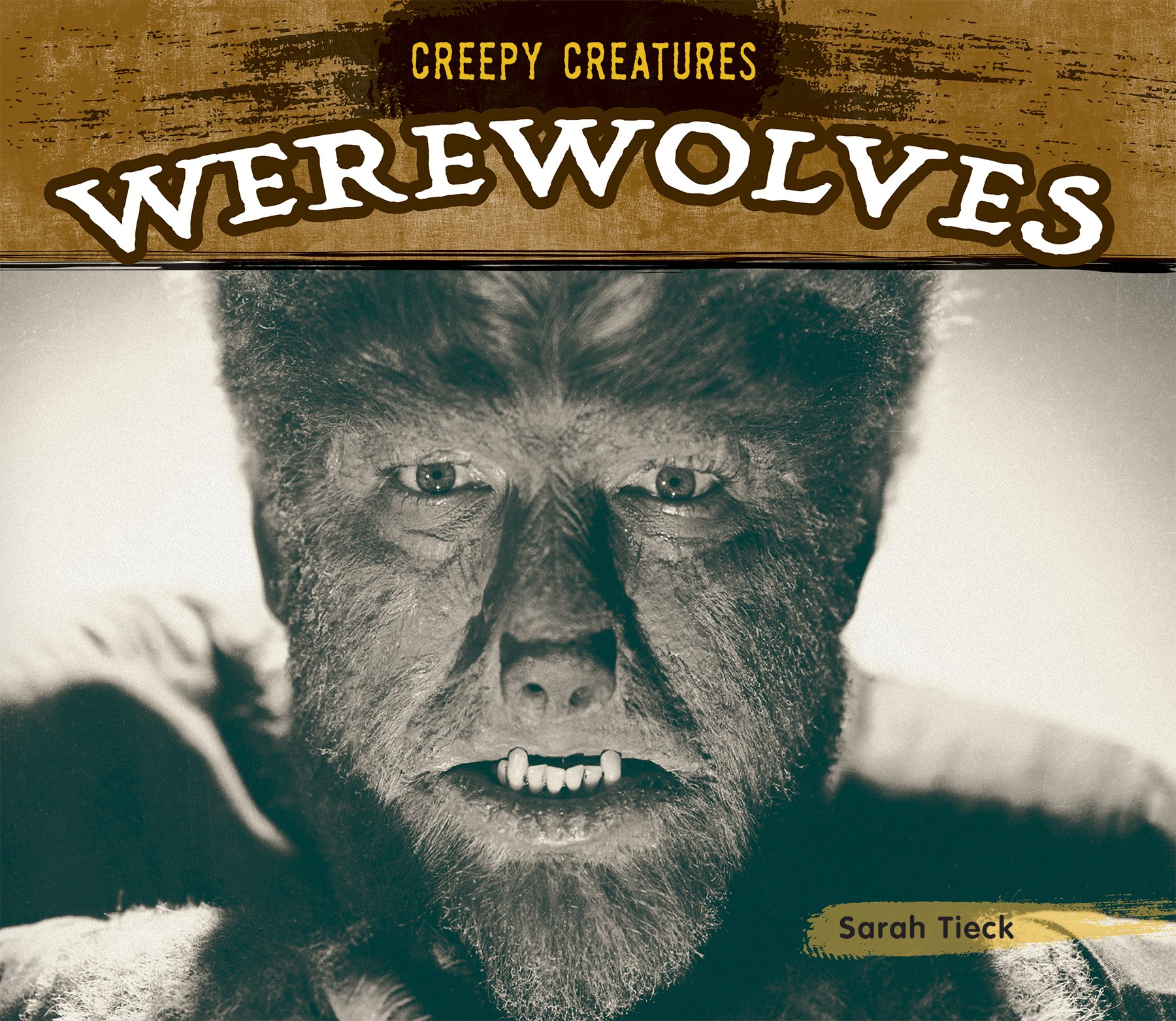creepy creatures: werewolves