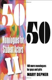 50 Monologues for Student Actors II; 100 More Monologues for Guys and Girls.jpg