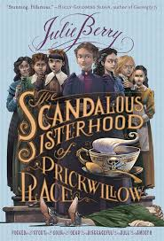 The Scandalous Sisterhood of Prickwillow Place.jpg