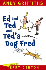 Ed and Ted and Ted's Dog Fred.png