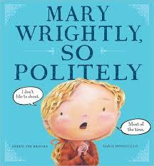 Mary Wrightly, So Politely.jpg