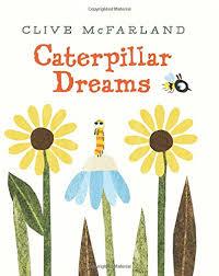 Caterpillar Dreams.jpg