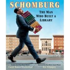Schomburg, The Man Who Built a Library.jpg