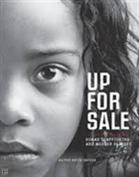 Up for Sale-Human Trafficking and Modern Slavery.jpg
