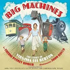 Big Machines-The Story of Virginia Lee Burton.jpg