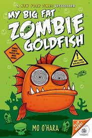 My Big Fat Zombie Goldfish.jpg