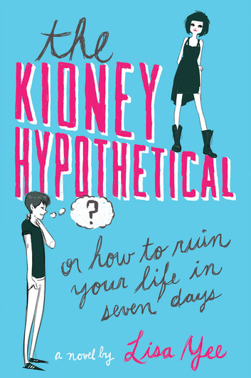 The Kidney Hypothetical - Or How to Ruin Your Life in Seven Days.jpg