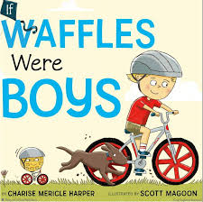 If Waffles Were Like Boys.jpg