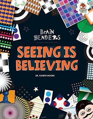 Brain Benders Seeing Is Believing.jpg