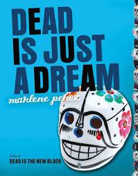 Dead Is series Dead is Just a Dream.jpg