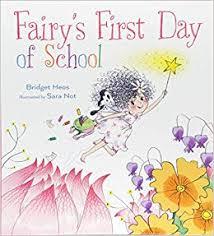 Fairy's First Day of School.jpg