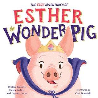 The True Adventures of Esther the Wonder Pig.jpg