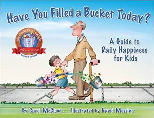 Have You Filled a Bucket Today.jpg