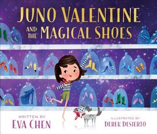 Juno Valentine and the Magical Shoes.jpg
