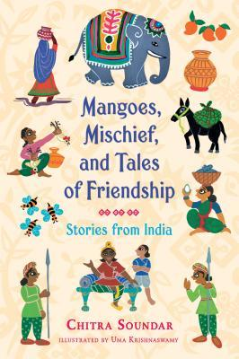 Mangoes, Mischief, and Tales of Friendship.jpg