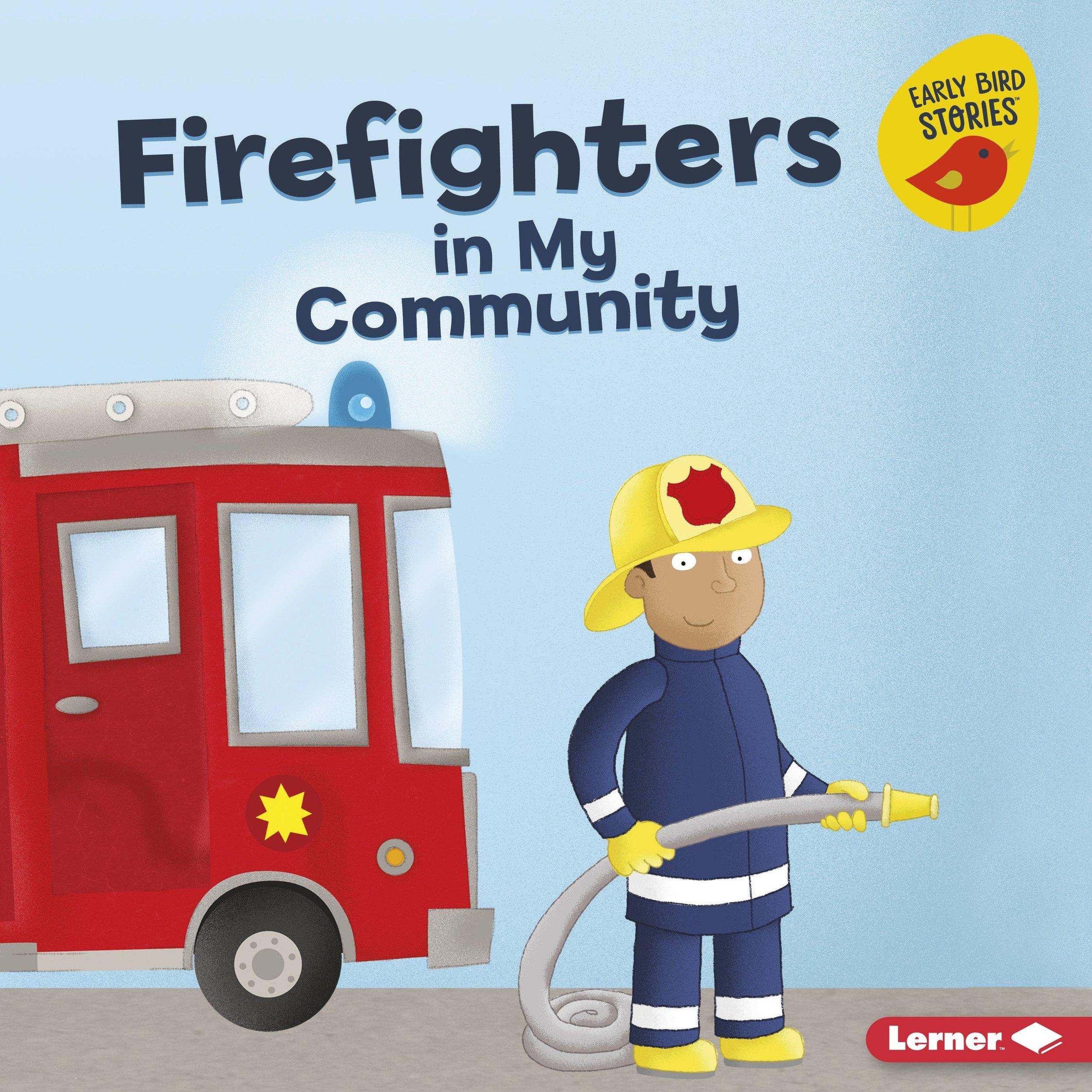 Firefighters in My Community.jpg