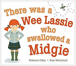 There Was a Wee Lassie Who Swallowed a Midgie.jpg