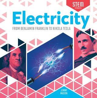 STEM Stories Electricity From Benjamin Franklin to Nikola Tesla.jpg