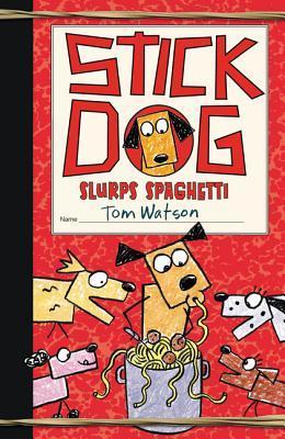 Stick Dog Slurps Spaghetti.jpg