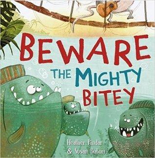 Beware the Mighty Bitey.jpg