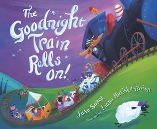 The Goodnight Train Rolls On.jpg