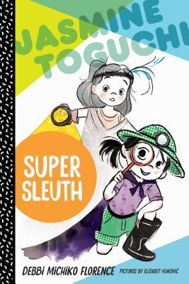 Jasmine Toguchi #2 Super Sleuth.jpg