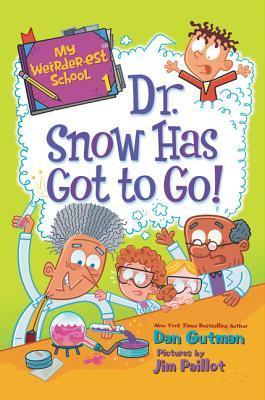 My Weirder-est School #1 Dr. Snow Has Got To Go.jpg