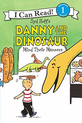 Danny and the Dinosaur Mind Their Manners.jpg