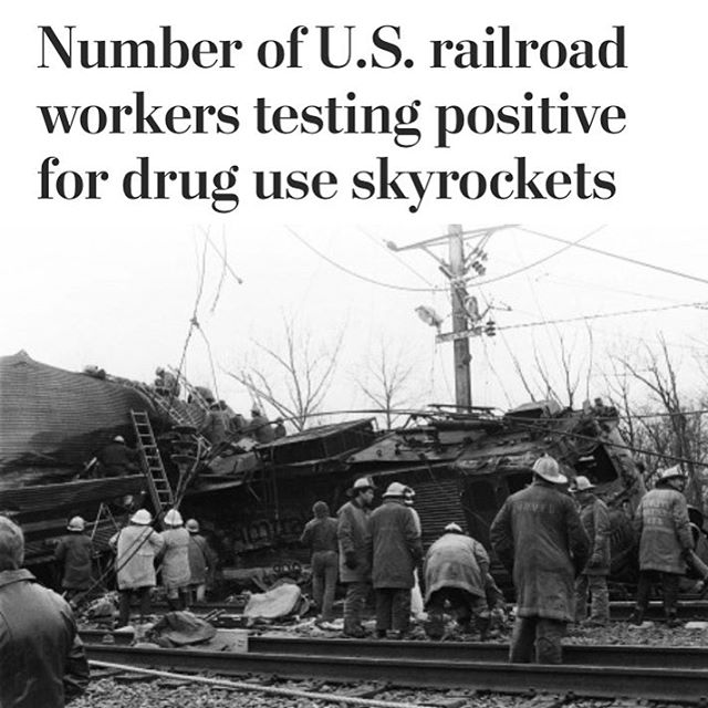 According to documents obtained by @washingtonpost in 2016 nearly 8% of workers involved in US rail accidents were positive for drug use. How is the railroad industry going to address this growing problem?