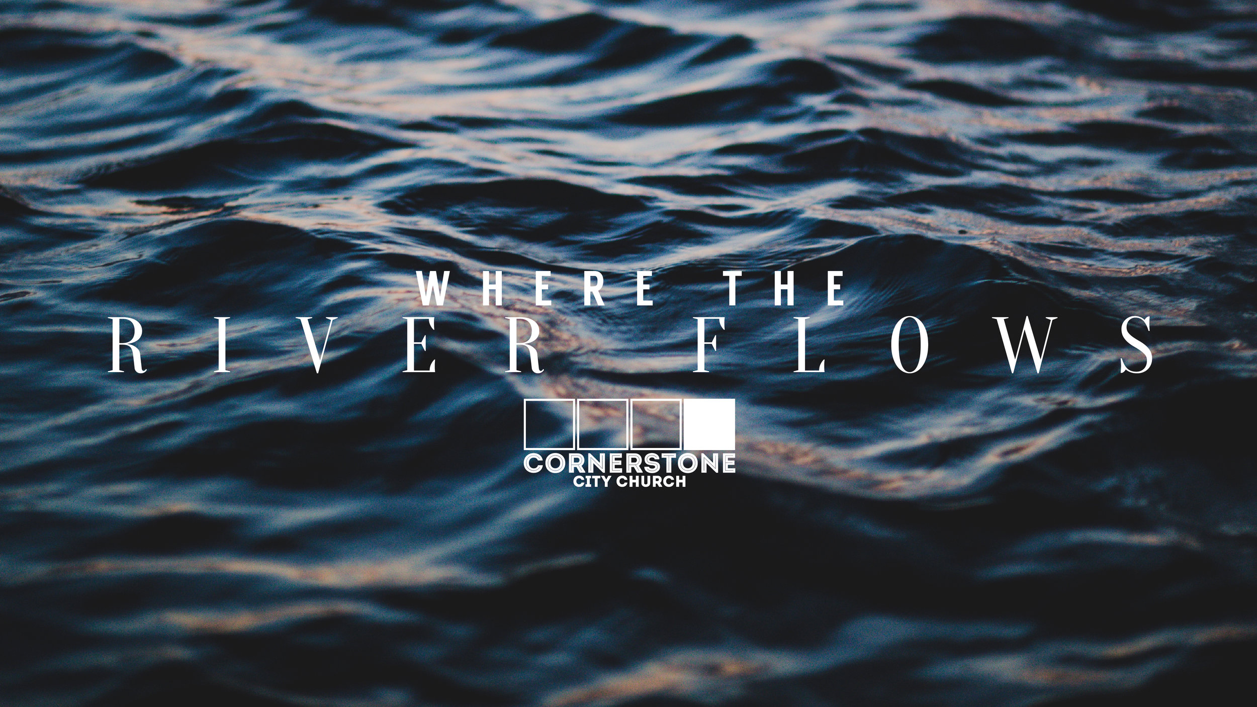 This year Cornerstone City Church Music released 'Where the River Flows' we hear from Worship Leader Adam Montgomery and Senior Pastor Brian Sommerville on the heart behind the song.