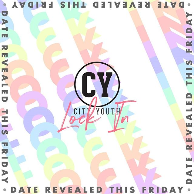 So excited for our CY Lock In! Date revealed this Friday #lockin #wearecityyouth #allnighter