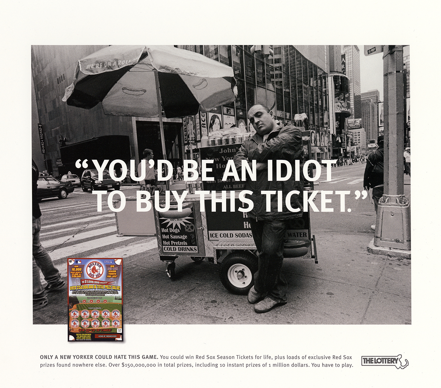 The Massachusetts State Lottery Boston Red Sox Campaign  Hill Holliday, Boston 2006