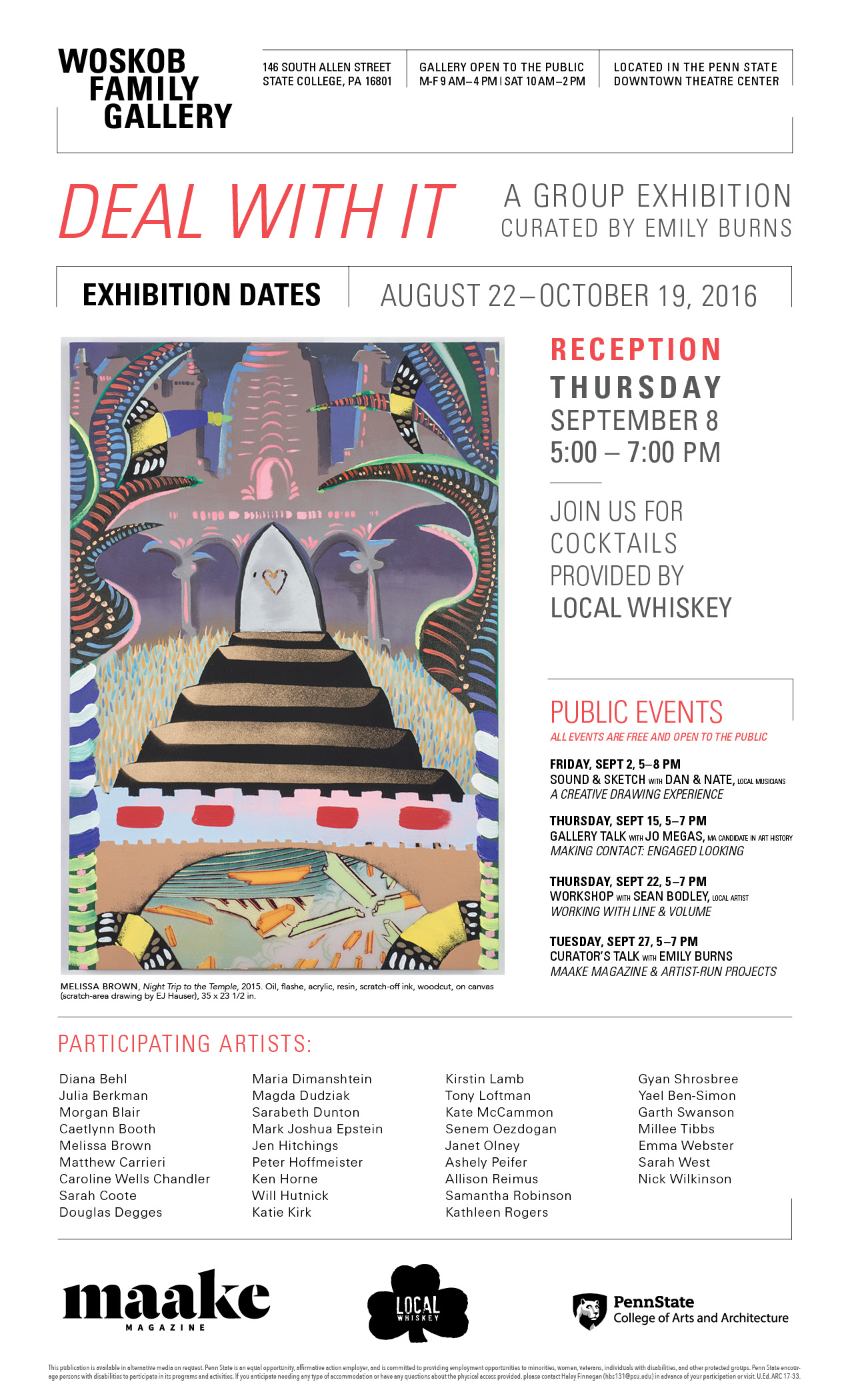 DEAL WITH IT - Curated by Emily Burns, Maake MagazineA group exhibition held at The Woskob Family gallery in State College, PA from August 22–October 19,2016