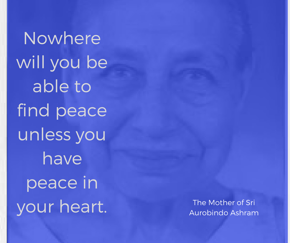 Nowhere will you be able to find peace unless you have peace in your heart..png