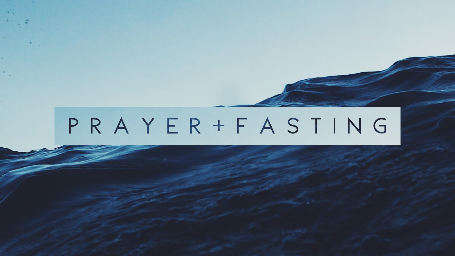 Prayer and Fasting Message Graphic.png
