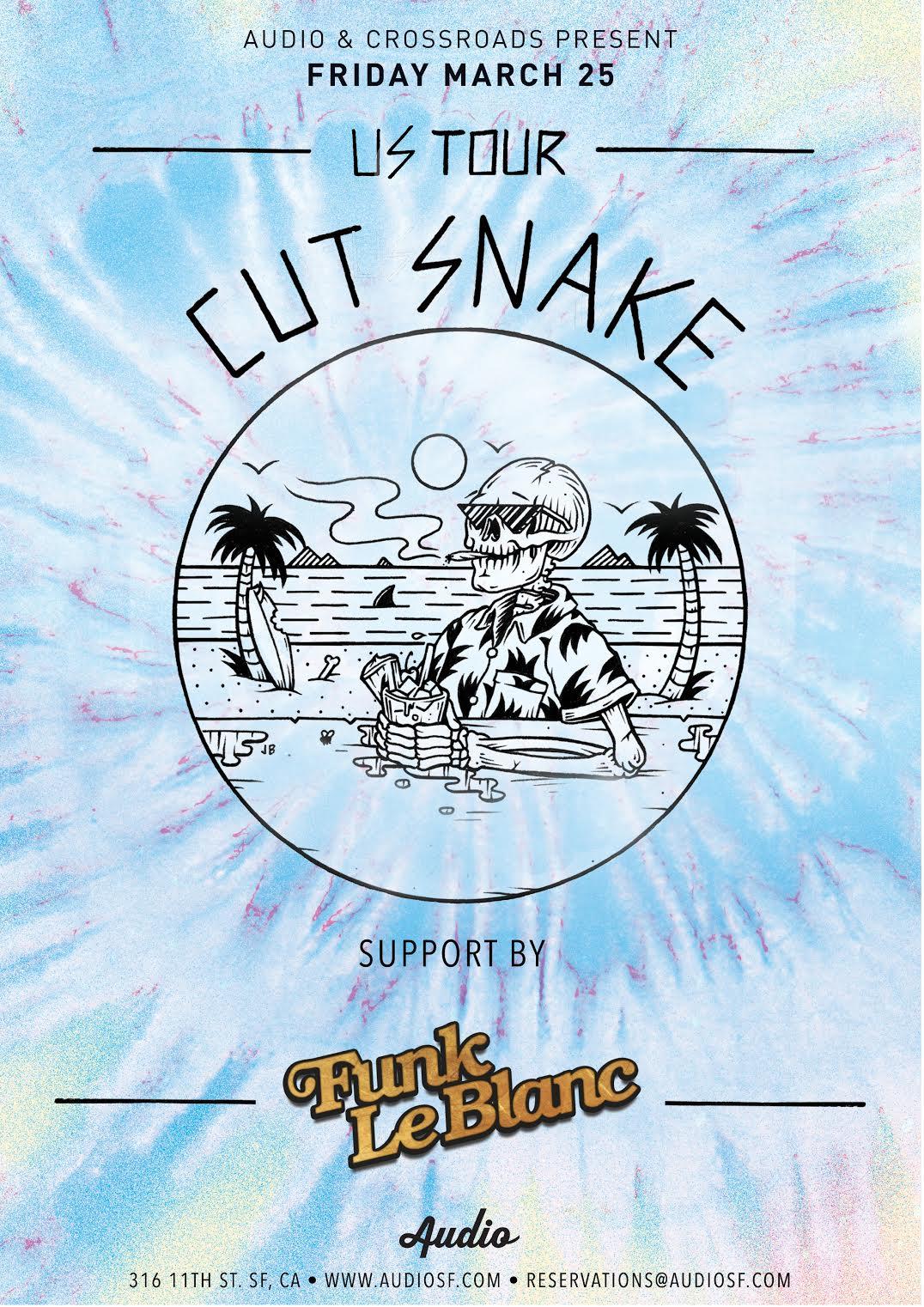 Cut Snake & Funk LeBlanc - March 25th