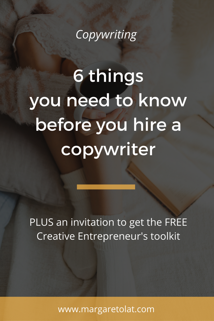 6 things you NEED to know before you hire a copywriter.png