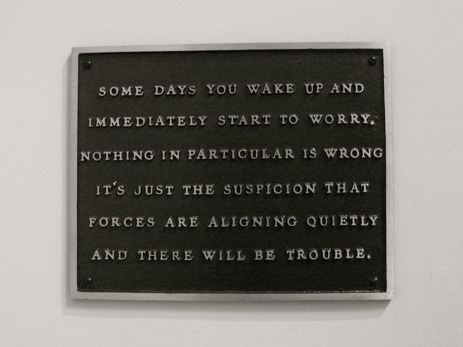 """Living: Some days you wake and immediately…"", Jenny Holzer. MOMA, NYC, 2005. IMAGE: SUSANA VENTURA."