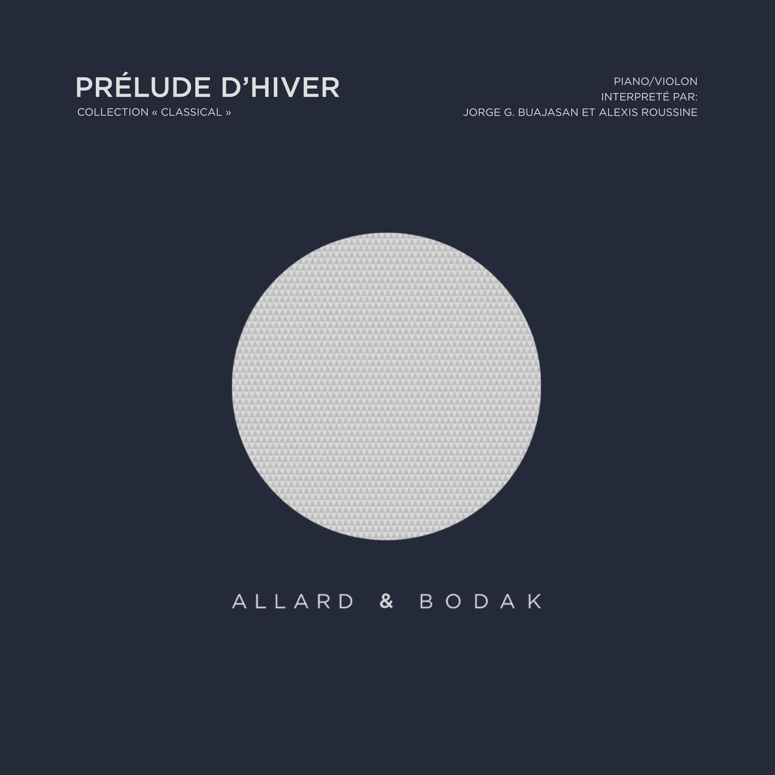 « Classical » Collection  Composed by  Baptiste Allard  and  Alexandre Durand-Bodak   Piano / Violin Played by  Jorge G. Buajasan  (piano) and  Alexis Roussine  (violin)  Recorded at    Human Studio (Paris)