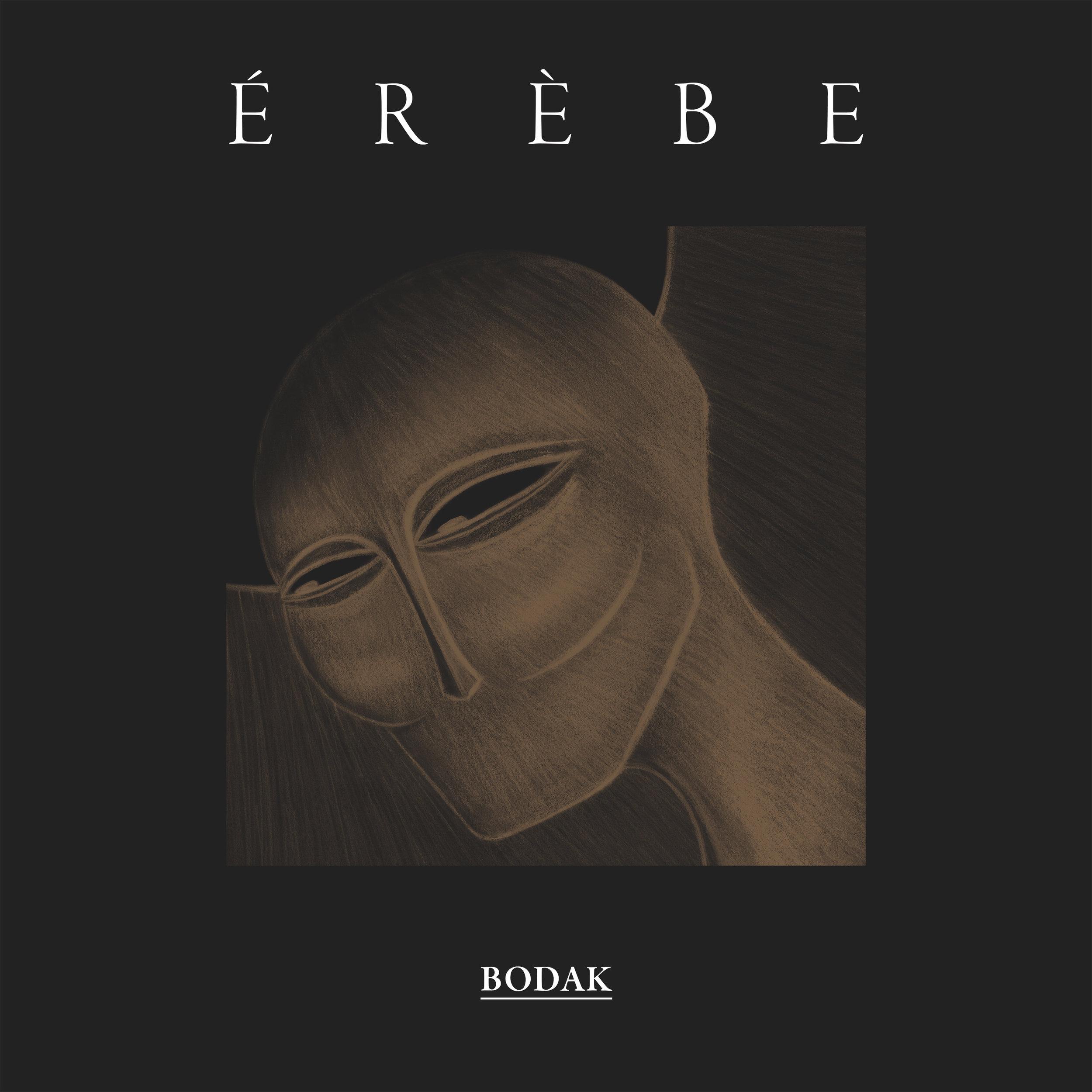 Original EP  Composed and Produced by  BODAK  Mixed at   Les S    tudio de la Seine (Paris)