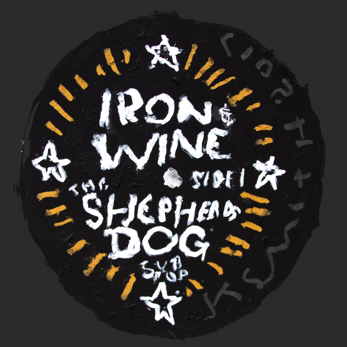 Iron & Wine / The Shepherd's Dog