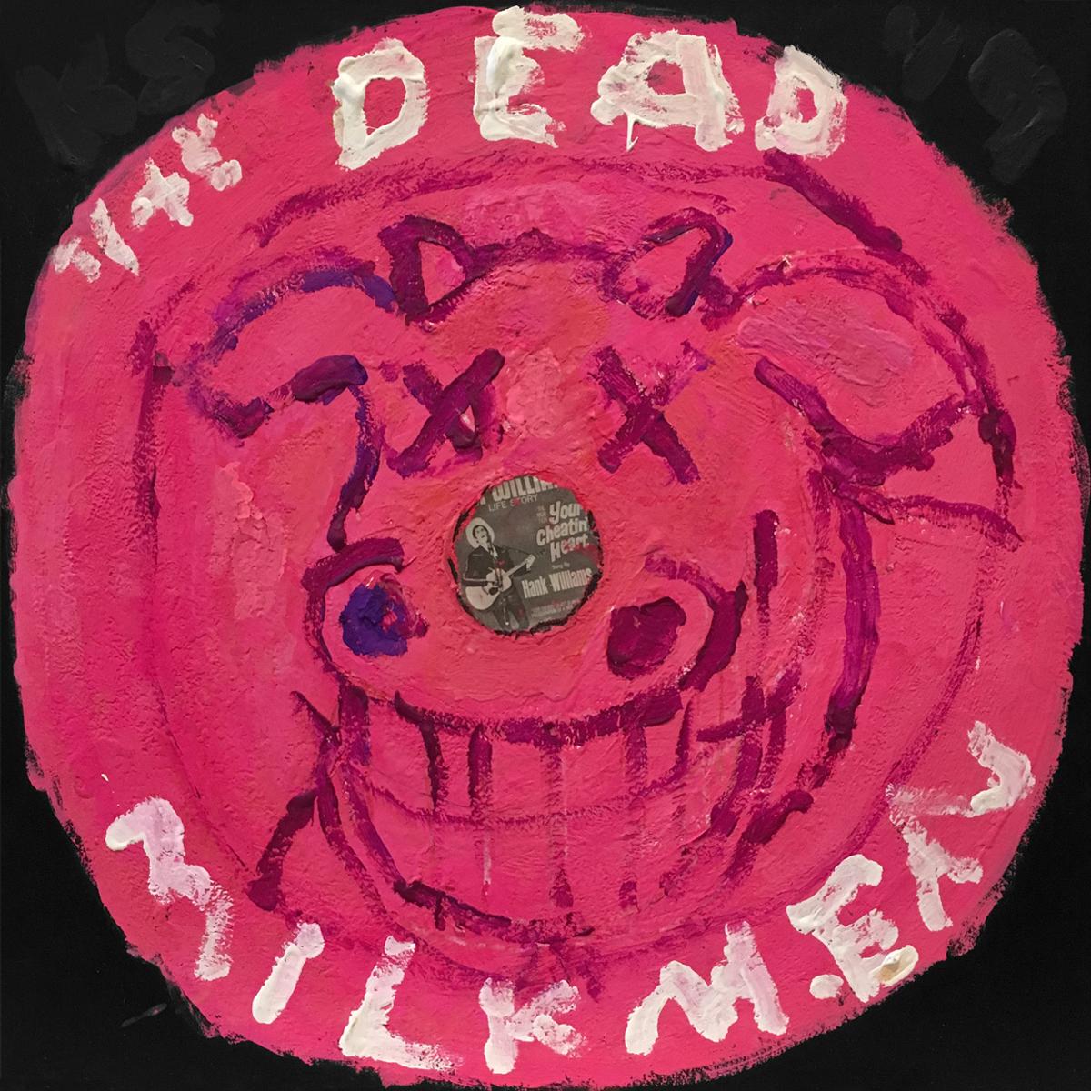 The Dead Milkmen (Pink)
